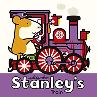 Stanley's Train by William Bee