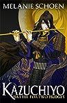 Battle for Two Bridges (Kazuchiyo #1)