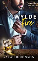 Wylde Fire: A 100 Proof Novel