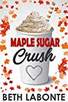 Maple Sugar Crush (An Autumnboro Sweet Romance #2)