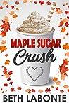 Maple Sugar Crush (An Autumnboro Sweet Romance #2)