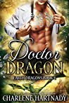 Doctor Dragon (Earth Dragons, #6)