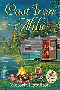 Cast Iron Alibi (Vintage Kitchen Mystery #9)