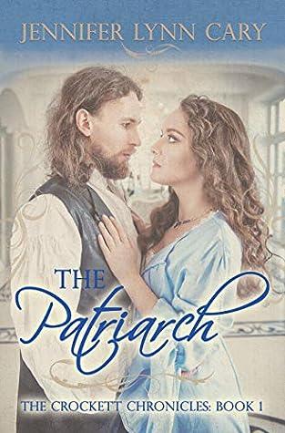 The Patriarch (The Crockett Chronicles, #1)