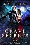 Grave Secrets (The Everlasting Chronicles #3)