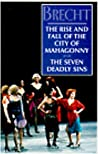 The Rise and Fall of the City of Mahagonny