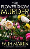 The Flower Show Murder (Monica Noble, #2)