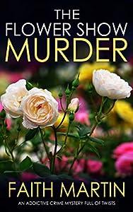 The Flower Show Murder (Monica Noble, #2)