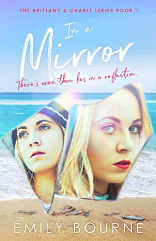 In A Mirror (The Brittany & Charli Series #1)