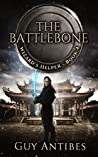 The Battlebone (Wizard's Helper, #4)