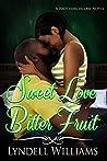 Sweet Love, Bitter Fruit
