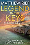 Legend in the Keys (Florida Keys Adventure #8)