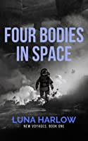 Four Bodies in Space (New Voyages, #1)