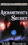 Book cover for Archamethyst's Secret: Academy 2 (Chronicles of the Seventh Realm Book 6)