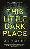This Little Dark Place (Diary of a Bookseller)