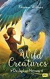 Wild Creatures - Die Jagd von Narroway (Die Wild Creatures-Reihe 1)