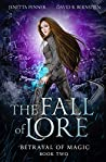 The Fall of Lore (Betrayal of Magic Book 2)
