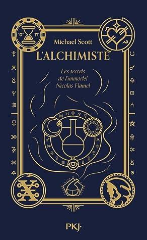 L'Alchimiste (Les secrets de l'immortel Nicolas Flamel, #1)
