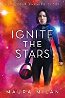 Ignite the Stars (Ignite the Stars, #1)
