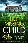 Her Missing Child (Detective Jessie Blake #2)