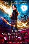 The Necromancer's Curse (Misty Cedars - Vampire Edition Book 2)