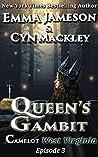 Queen's Gambit: Camelot West Virginia, Season One, Episode Three