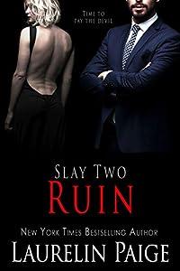 Ruin  (Slay Quartet, #2)
