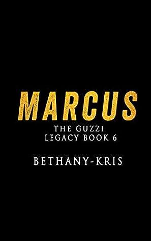 Marcus (The Guzzi Legacy Book 6)