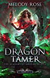 Dragon Tamer (The Academy of Amazing Beasts, #2)