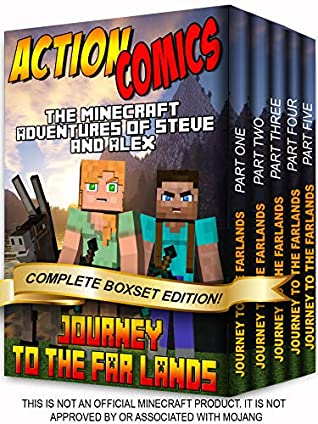 Action Comics Boxset: The Minecraft Adventures of Steve and Alex: Journey to the Far Lands - Complete Boxset Edition (Parts 1, 2, 3, 4 & 5) (Minecraft Steve and Alex Adventures Boxset Series Book 9)