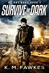 Survive The Dark (At Any Cost #1)