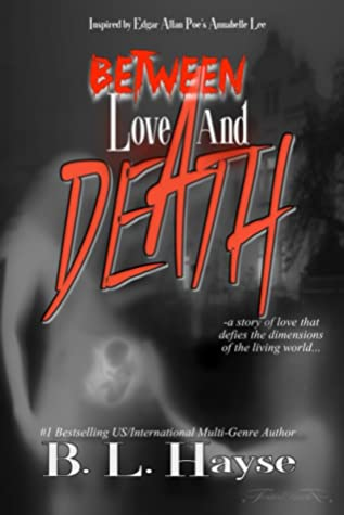 Between Love and Death
