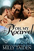 Oh, My Roared (Paranormal Dating Agency #12)