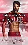 Securing Kalee (SEAL of Protection: Legacy #6)