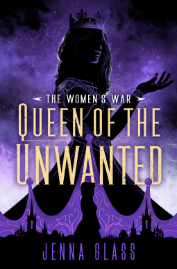 Queen of the Unwanted (The Women's War, #2)