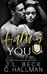 Hating You (Blackthorn Elite #1)