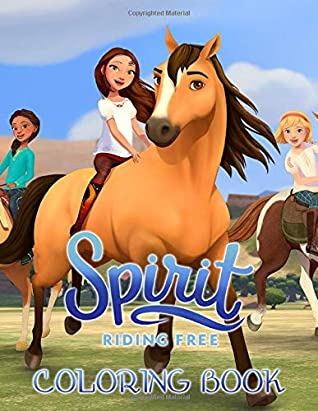 Spirit Riding Free Coloring Book: Exclusive High Quality Illustrations For Kids