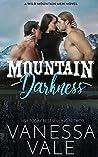 Mountain Darkness (Wild Mountain Men, #1)