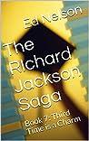 Third Time is a Charm (The Richard Jackson Saga, #7)