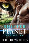 The Return (Shifter Planet #2)