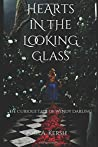 Hearts in the Looking Glass