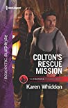 Colton's Rescue Mission (The Coltons of Roaring Springs #12)