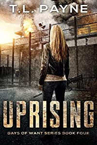 Uprising (Days of Want #4)