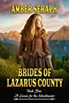 Brides of Lazarus County Book Five: A Lesson for the Schoolmaster
