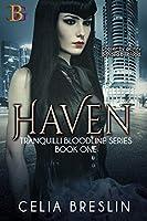 Haven (Tranquilli Bloodline #1)