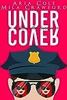 Under Cover (Blue Collar Alpha #8)