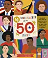 50 Trailblazers of the 50 States: Celebrate the lives of inspiring people who paved the way from every state in America!