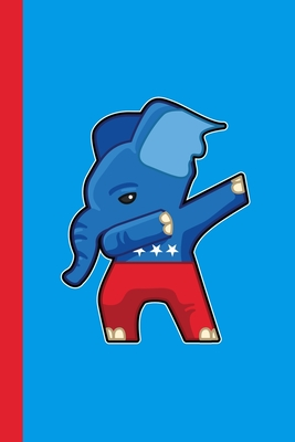 Republican Dabbing Elephant GOP Journal Notebook: Lined Writing Paper Election Conservative