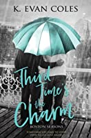 Third Time's the Charm (Boston Seasons, #1)