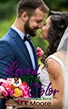 Loved With Color (Tattooed Brides #2)
